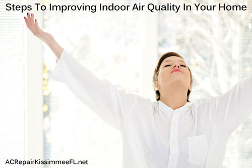 Steps To Improving Indoor Air Quality In Your Home